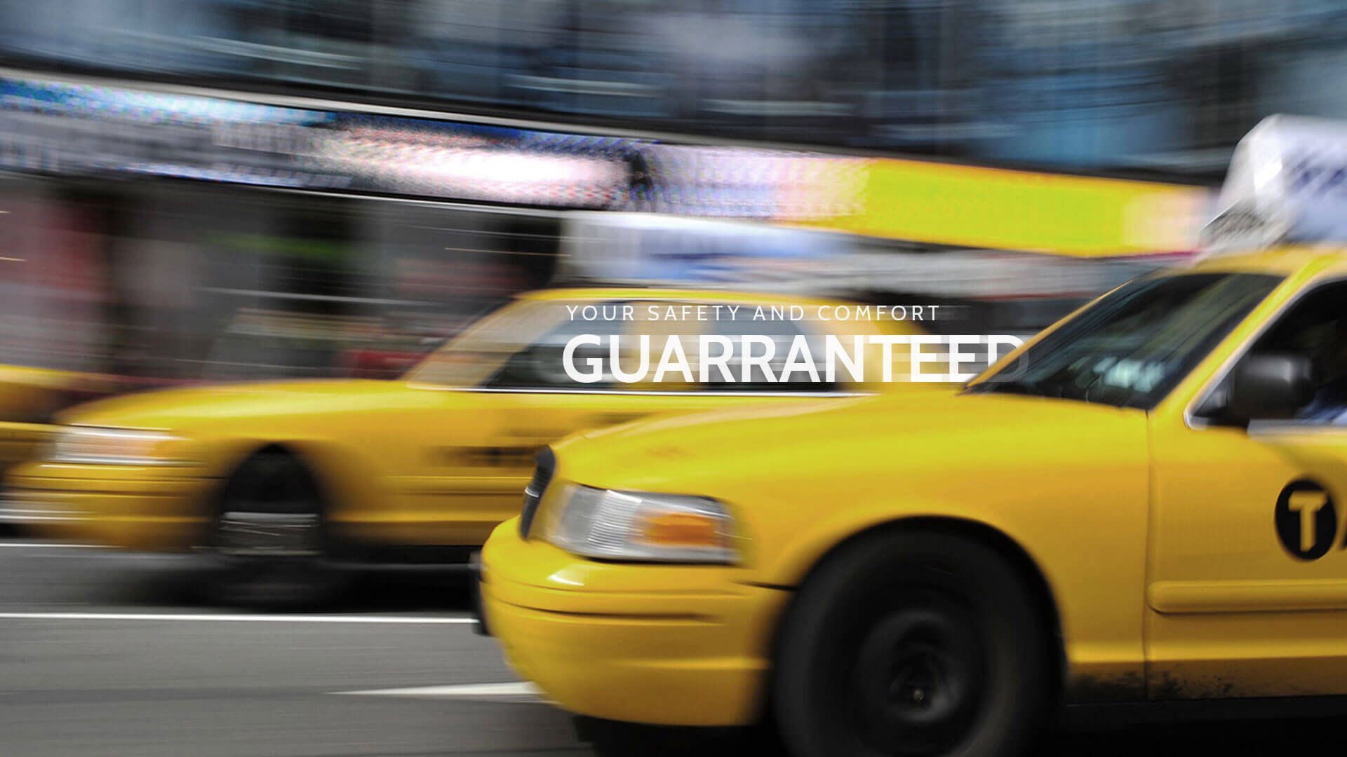 Your Satisfaction Guaranteed Taxi